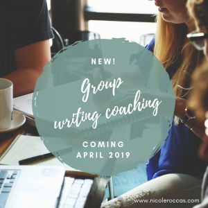 New! Group Writing Coaching, Coming April 2019