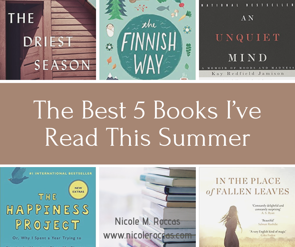 The Best 5 Books I Ve Read This Summer Nicole M Roccas