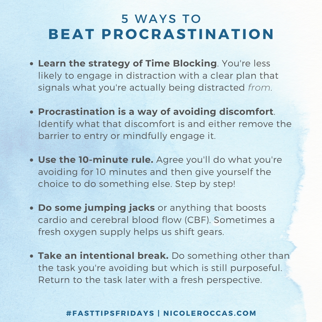 5 tips to beat procrastination (full text also in blog post...)