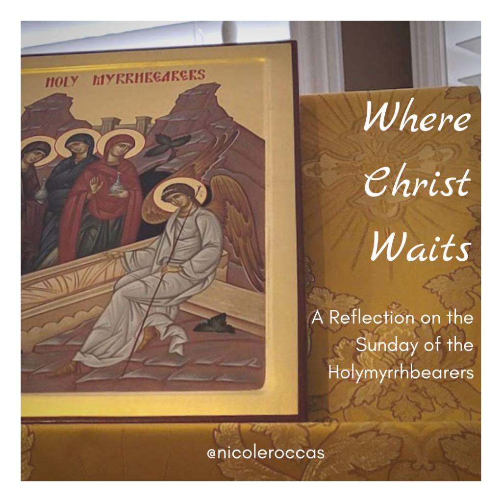 Icon of the HolyMyrrhbearers